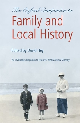 Oxford Companion to Family and Local History - Hey, David