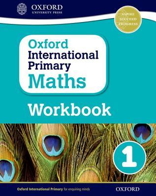 Oxford International Primary Maths: Grade 1: Workbook 1 - Cotton, Anthony