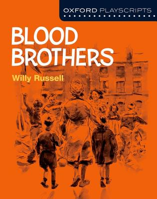 Oxford Playscripts: Blood Brothers - Russell, Willy