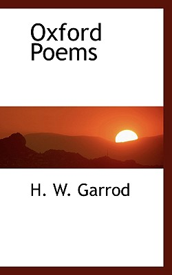 Oxford Poems - Garrod, H W