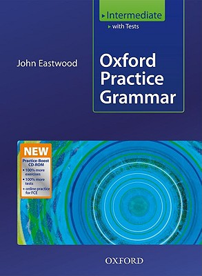 Oxford Practice Grammar Intermediate: With Key Practice-Boost CD-ROM Pack - Eastwood, John