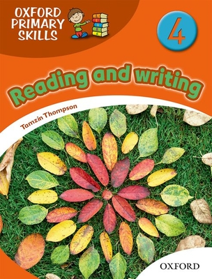 Oxford Primary Skills: 4: Skills Book - Thompson, Tamzin