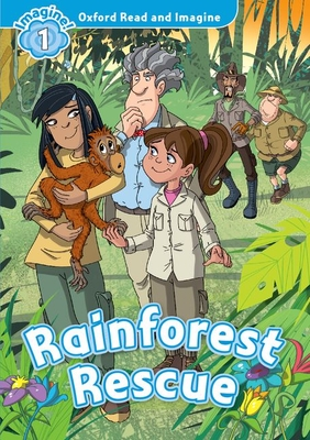 Oxford Read and Imagine: Level 1:: Rainforest Rescue audio CD pack - Shipton, Paul