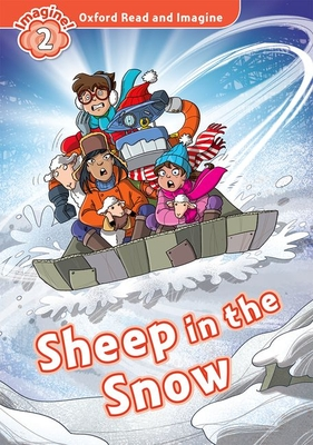 Oxford Read and Imagine: Level 2:: Sheep In The Snow audio CD pack - Shipton, Paul