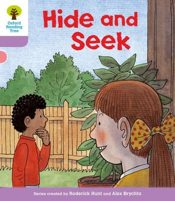 Oxford Reading Tree: Level 1+: First Sentences: Hide and Seek - Hunt, Roderick, and Howell, Gill
