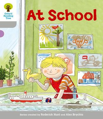 Oxford Reading Tree: Level 1: Wordless Stories A: At School - Hunt, Roderick, and Page, Thelma