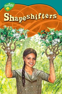 Oxford Reading Tree: Level 16: Treetops Myths and Legends: Shapeshifters - Mitchell, Pratima