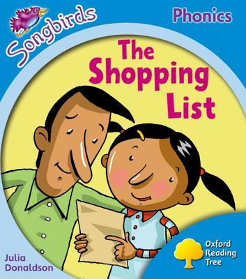Oxford Reading Tree: Level 3: Songbirds: The Shopping List - Donaldson, Julia, and Kirtley, Clare