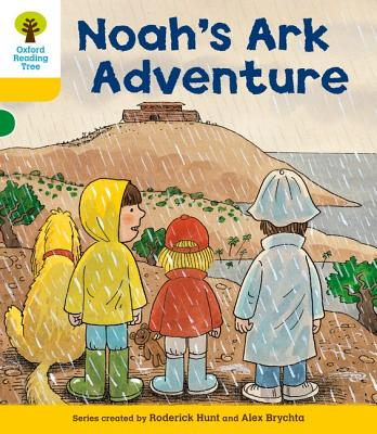 Oxford Reading Tree: Level 5: More Stories B: Noah's Ark Adventure - Hunt, Roderick