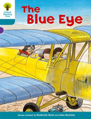 Oxford Reading Tree: Level 9: More Stories A: The Blue Eye - Hunt, Roderick