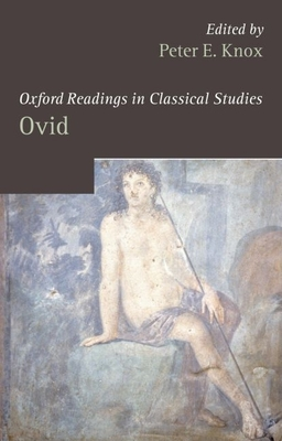 Oxford Readings in Ovid - Knox, Peter E