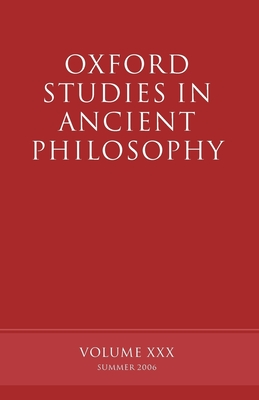 Oxford Studies in Ancient Philosophy - Sedley, David (Editor)