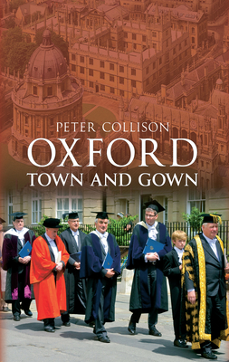 Oxford Town and Gown - Collison, Peter
