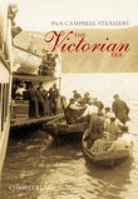 P&a Campbell Steamers: The Victorian Era - Collard, Chris