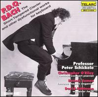 P.D.Q. The Short-Tempered Clavier and Other Dysfunctional Works for Keyboard - P.D.Q. Bach
