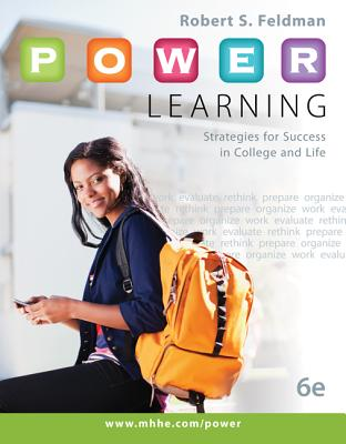 P.O.W.E.R. Learning: Strategies for Success in College and Life - Feldman, Robert S