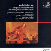 Pachelbel: Canon - Andrew Manze (baroque violin); John Holloway (baroque violin); John Toll (organ); John Toll (harpsichord);...
