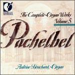 Pachelbel: Complete Organ Works, Vol. 5