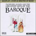 Pachelbel Kanon & the Greatest Hits of the Baroque