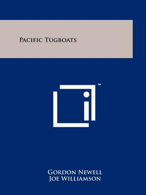 Pacific Tugboats - Newell, Gordon