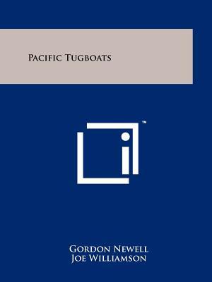 Pacific Tugboats - Newell, Gordon