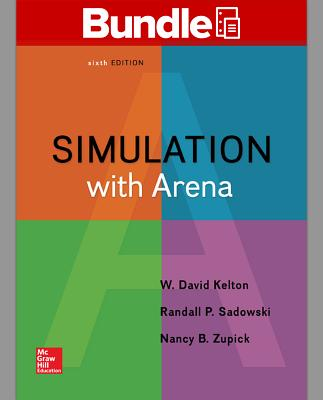 Package: Loose Leaf for Simulation with Arena with 1 Semester Connect Access Card - Kelton, W David, and Sadowski, Randall P, and Zupick, Nancy B