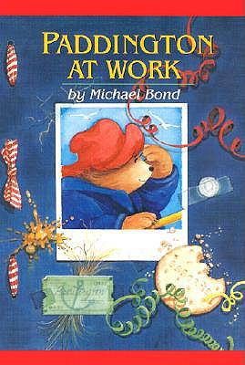 Paddington at Work - Bond, Michael