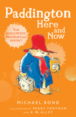 Paddington Here and Now - Bond, Michael