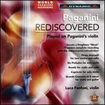 Paganini Rediscovered: Played on Paganini's Violin
