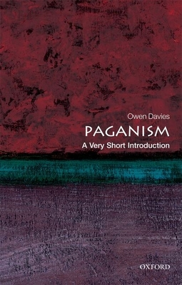 Paganism: A Very Short Introduction - Davies, Owen