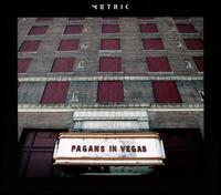 Pagans in Vegas - Metric