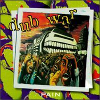 Pain - Dub War