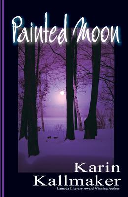 Painted Moon - Kallmaker, Karin