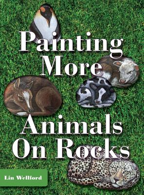 Painting More Animals on Rocks - Wellford, Lin