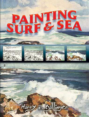 Painting Surf and Sea - Ballinger, Harry R
