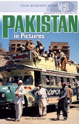 Pakistan in Pictures - Taus-Bolstad, Stacy