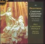 Palestrina: Canticum Canticorum Salomonis