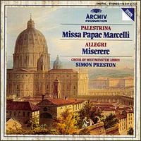 Palestrina: Missa Papae Marcelli; Allegri: Miserere - Choir of Westminster Abbey (choir, chorus)