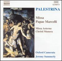 Palestrina: Missa Papae Marcelli - Oxford Camerata (choir, chorus); Jeremy Summerly (conductor)
