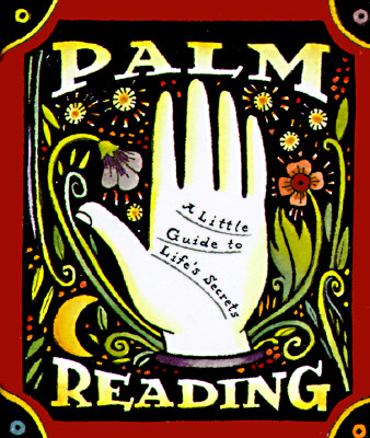 Palm Reading: A Little Guide to Life's Secrets - Fairchild, Dennis, and Paschkis, Julie