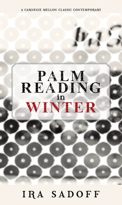 Palm Reading in Winter - Sadoff, Ira