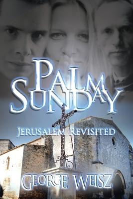 Palm Sunday - Weisz, George