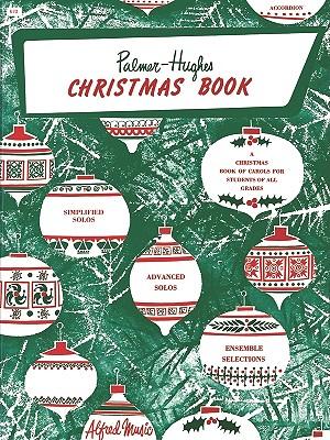 Palmer-Hughes Accordion Course: Christmas Book - Hughes, Palmer