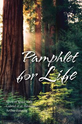 Pamphlet for Life - Fanning, Arthur