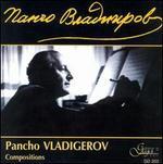 Pancho Vladigerov: Compositions