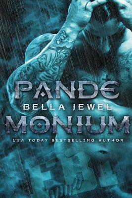 Pandemonium - Jewel, Bella