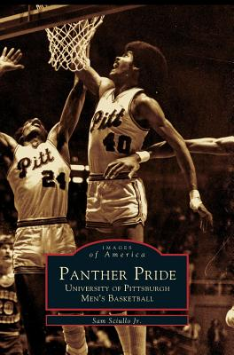 panther pride university of pittsburgh men 39 s basketball book by sam
