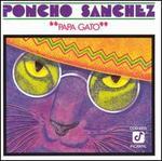 Papa Gato - Poncho Sanchez