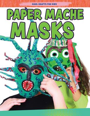 Paper-Mache Masks - Yates, Jane