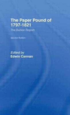 Paper Pound, 1797-1812 - Cannan, Edwin